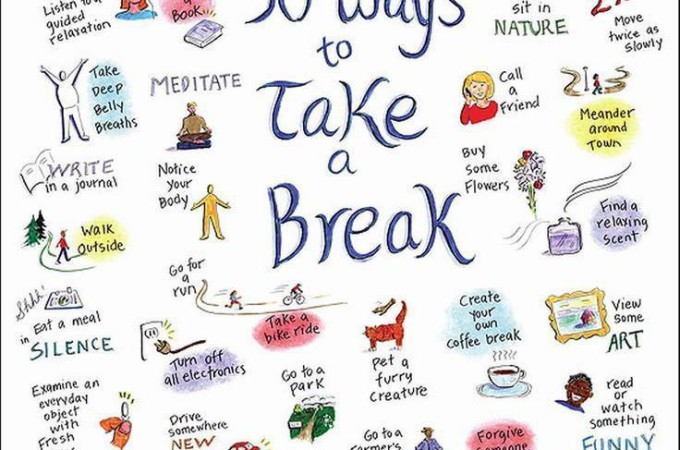 50 Ways To Take A Break
